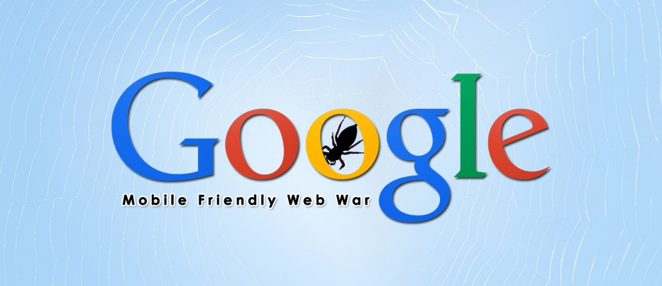 Google Has Declared War on Non-Mobile Websites